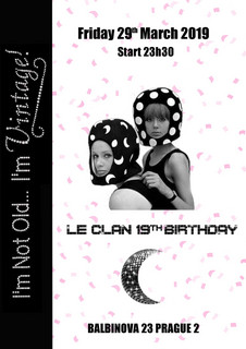 LE CLAN'S 19th BIRTHDAY